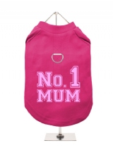 ''Mothers Day: No. 1 Mum'' Harness-Lined Dog T-Shirt